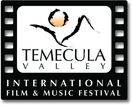 16th Annual Temecula Valley International Film and Music Festival